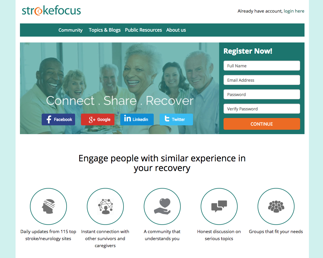 Strokefocus, a social network survivors and caregivers use.
